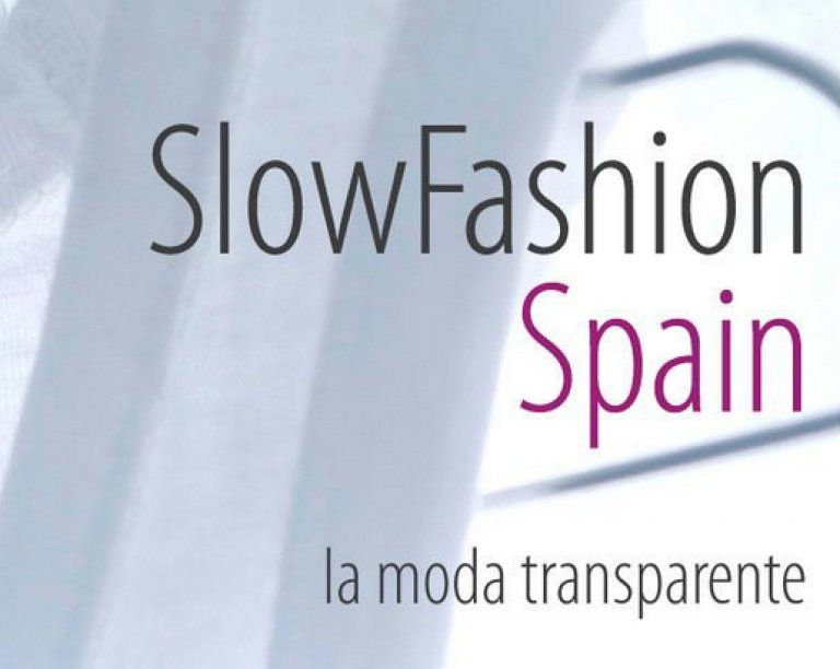 Moda Sostenible: SlowFashion por una industria textil limpia